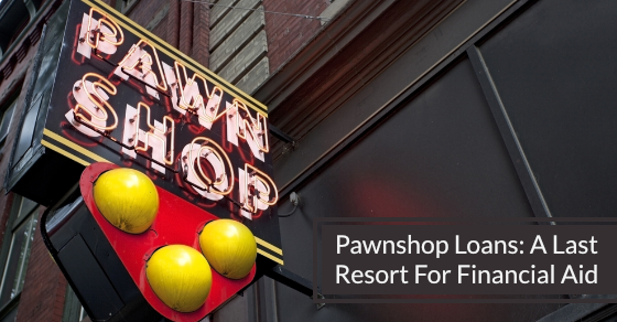 The Dangers Of Pawn Shop Loans